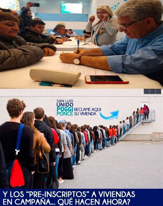 """¿Y que hacen ahora los """"pre-inscriptos"""" a viviendas de la campaña del Frente San Luis Unido de Poggi-Ponce ?"""